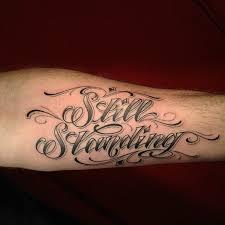 still standing tattoo script lettering pinterest tattoo
