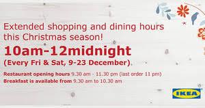 Ikea Hours Ikea Opening Hours Christmas Oct 2017 Singpromos Com