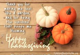 thanksgiving quotes for him thanksgiving wishes quotes