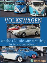 volkswagen brazilian interesting classic volkswagens as seen in brazil dare2go