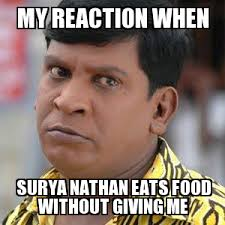 Nathan Meme - un categorized my reaction when surya nathan eats food without
