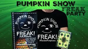 pumpkin show freak