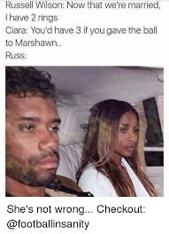 Russell Wilson Wife Meme - russell wilson now that we re married i have 2 rings ciara you d