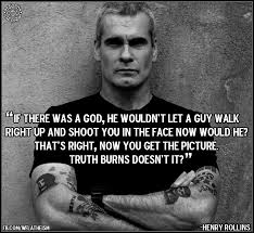 Henry Rollins Quotes Love by Henry Rollins We Fucking Love Atheism