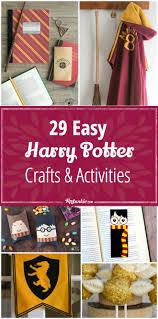 29 harry potter crafts u0026 activities easy tip junkie