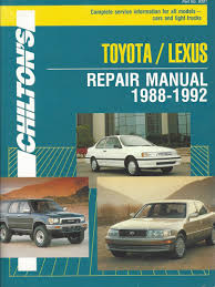 toyota car information chilton u0027s toyota lexus repair manual 1988 1992 complete service