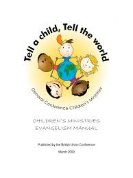 tell a child tell the world buc evangelism manual gospel of