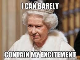 Queen Of England Meme - sarcastic humor kappit memes pinterest sarcastic humor