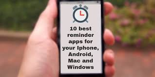 best apps android 10 best reminder apps for iphone android windows free apps