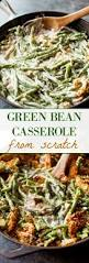 things to eat on thanksgiving creamy green bean casserole from scratch sallys baking addiction