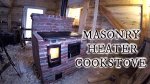 our timber frame cabin part xviii masonry heater cookstove youtube