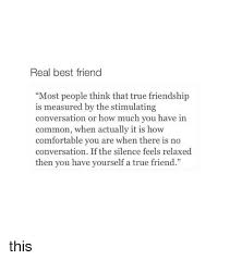 Real Friend Meme - real best friend most people think that true friendship is measured