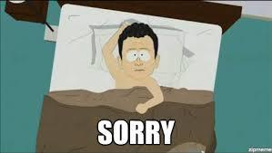 We Re Sorry Meme - sorry memes
