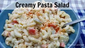 creamy pasta salad homestead acres