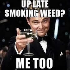 Memes About Smoking Weed - weed meme 4 zenpype