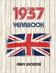 birthday yearbook 1937 uk yearbook interesting facts and figures from 1937