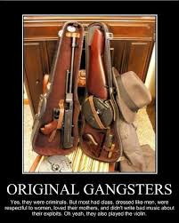 Real Gangster Meme - they also played the violin 3 silly pinterest gangsters