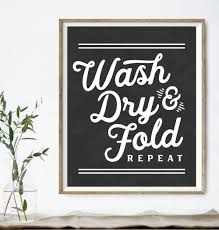 Laundry Room Signs Wall Decor by Wash Dry U0026 Fold Repeat Print Laundry Room Primitive