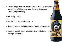 what was the first light beer mountain man brewing company case study research paper academic