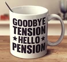 goodbye tension hello pension goodbye tension hello pension mug