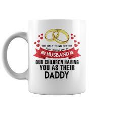 mug design for him coffee mug for your husband surprise him thanks to him by this mug