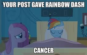 Gave Me Cancer Meme - 1065926 bed cancer disease image macro meme pinkamena diane