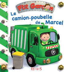 livre le camion poubelle de marcel interactif collection