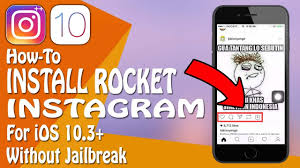 how to get rocket instagram for ios 10 10 2 1 10 3 on iphone