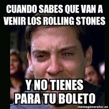 Rolling Stones Meme - meme crying peter parker cuando sabes que van a venir los rolling