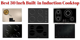 Compact Induction Cooktop Best 30 Inch Built In Induction Cooktop With Review U2022