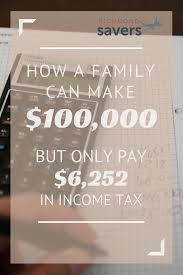 how a family of four with a 100 000 yearly income pays only