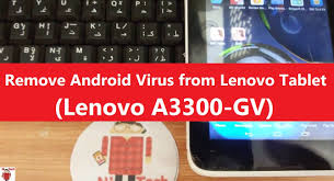 how to remove virus from android tablet 100 working how to remove virus and disable ads from android