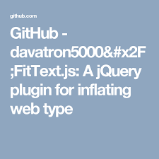 jquery design elements github davatron5000 fittext js a jquery plugin for inflating web