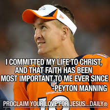 Tennessee Vols Memes - peyton manning proclaim your love for jesus faith pinterest
