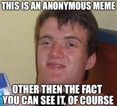 Of Course You Can Meme - this is an anonymous meme other then the fact you can see it of course