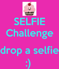 Challenge Drop On Selfie Challenge Drop A Selfie Poster Keep Calm O Matic