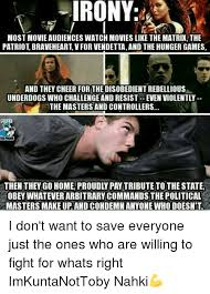 underdogs the film irony most movie audiences watch movies like the matrix the patriot