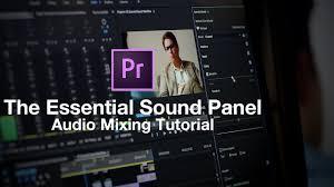 get better audio essential sound panel tutorial premiere pro 2017