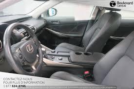 lexus is 350 a vendre quebec lexus is 250 awd premium 2015 30 995 québec boulevard lexus