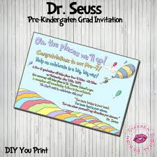 kindergarten graduation invitations dr seuss oh the places you ll go graduation invitation pre