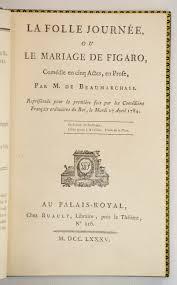 le mariage de figaro beaumarchais beaumarchais augustin caron de folle journée ou le