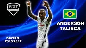 anderson talisca besiktas insane goals skills assists 2016
