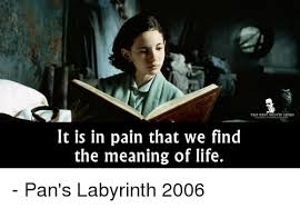 Labyrinth Meme - the best movie lines it is in pain that we find the meaning of life
