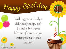 40th birthday card messages 160 40th birthday wishes best quotes