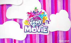 My Little Pony Party Decorations Diy My Little Pony Party My Little Pony The Movie