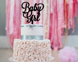 baby girl shower cake baby shower cake topper oh the places you ll go cake