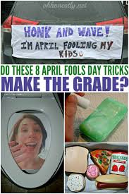 do these eight april fools u0027 pranks make the grade