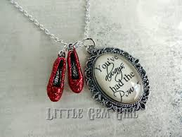 wizard of oz necklace ruby slipper oz quote by littlegemgirl