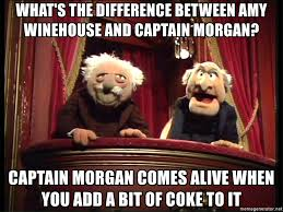 Captain Morgan Meme - what s the difference between amy winehouse and captain morgan
