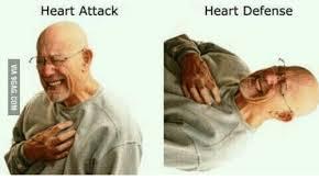 Heart Attack Meme - heart attack heart defense heart attack meme on me me